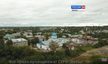 """Фильм ГТРК """"Вятка"""" о Котельниче и районе"""